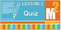 Download the Module 2 Lesson 2 Quiz