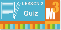 Download the Module 3 Lesson 2 Quiz