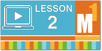 Download the Module 1 Lesson 2 Slideshow