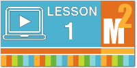 Download the Module 2 Lesson 1 Slideshow